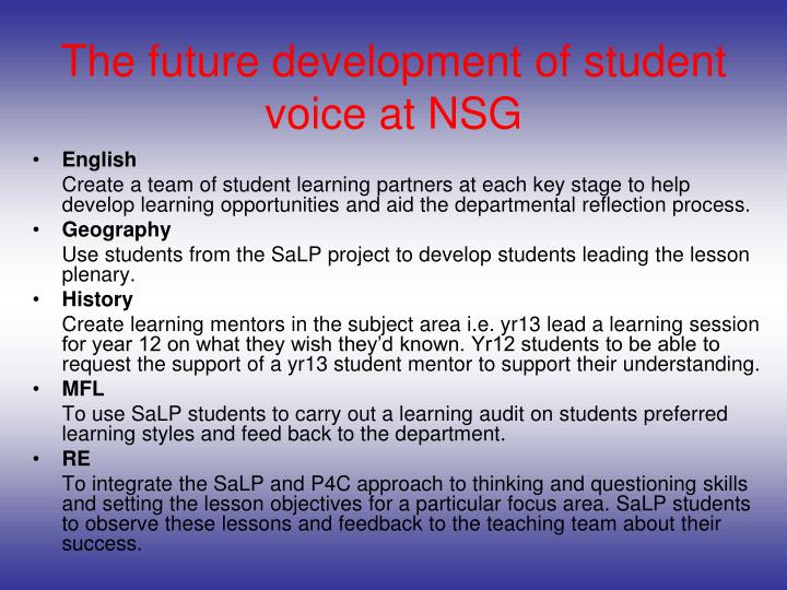The future development of student voice at NSG