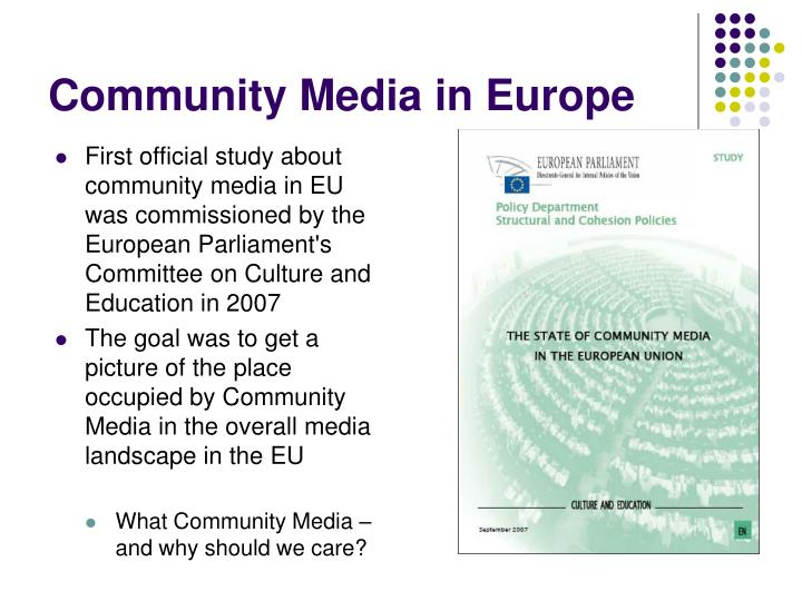 First official study about community media in EU was commissioned by the European Parliament's Committee on Culture and Education in 2007