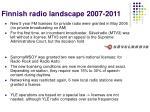 finnish radio landscape 2007 2011