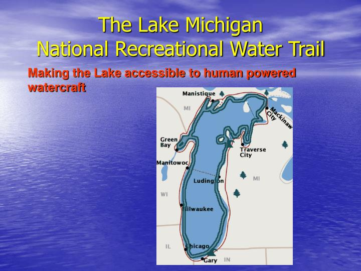The lake michigan national recreational water trail