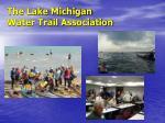 the lake michigan water trail association
