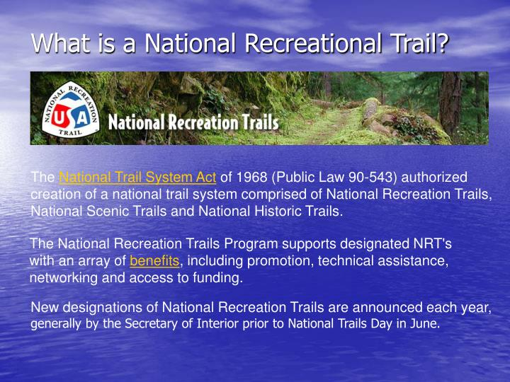 What is a national recreational trail
