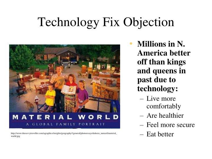 Technology Fix Objection