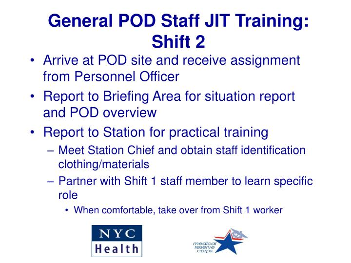 General POD Staff JIT Training: