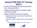 general pod staff jit training shift 2