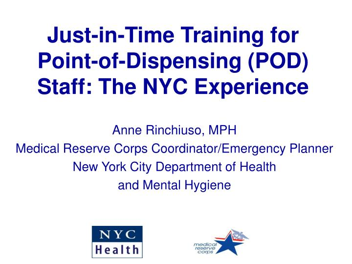 Just-in-Time Training for Point-of-Dispensing (POD) Staff: The NYC Experience