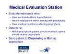 medical evaluation station