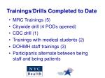 trainings drills completed to date