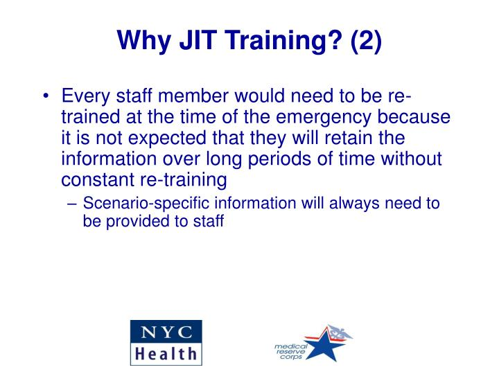 Why JIT Training? (2)