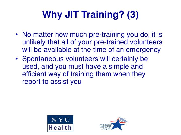 Why JIT Training? (3)