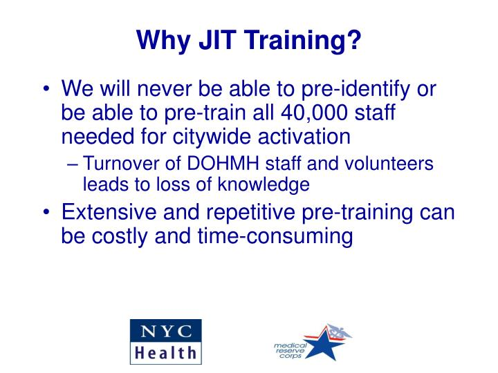 Why JIT Training?