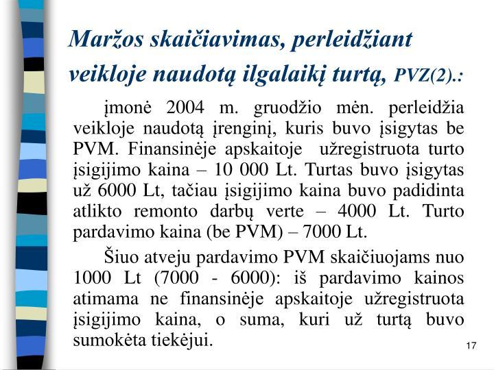 Maržos skaičiavimas, perleidžiant veikloje naudotą ilgalaikį turtą