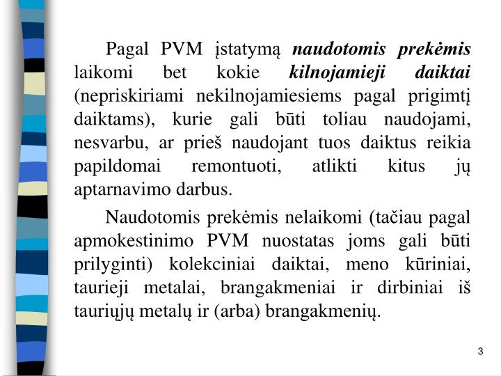 Pagal PVM įstatymą