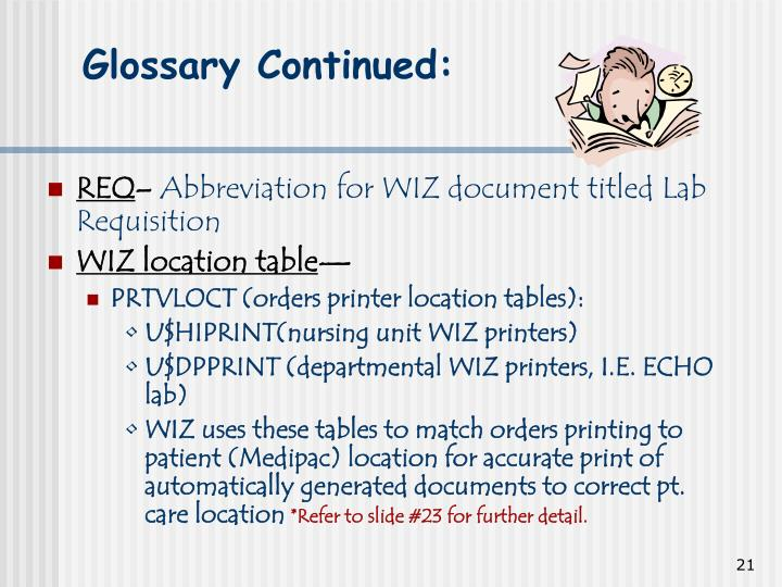 Glossary Continued: