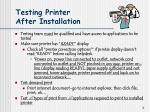 testing printer after installation