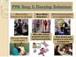 ppa step 5 develop solutions