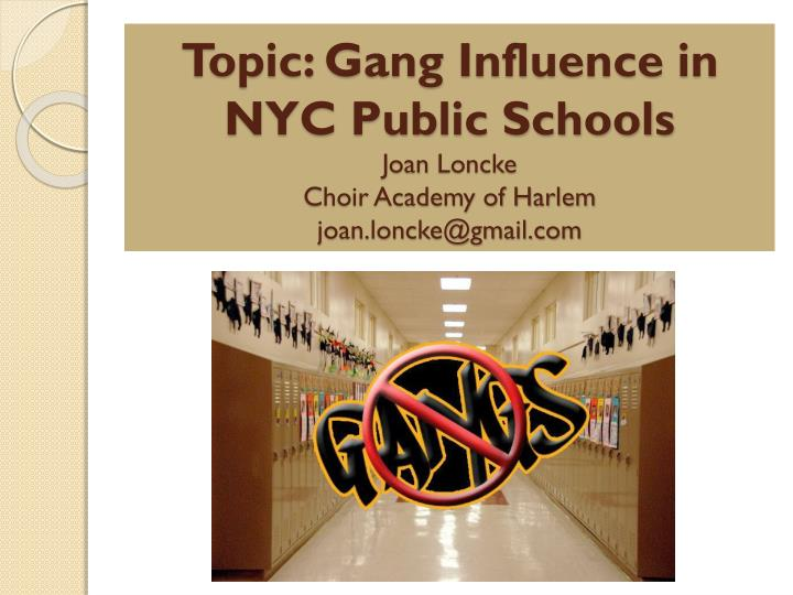 Topic: Gang Influence in NYC Public Schools