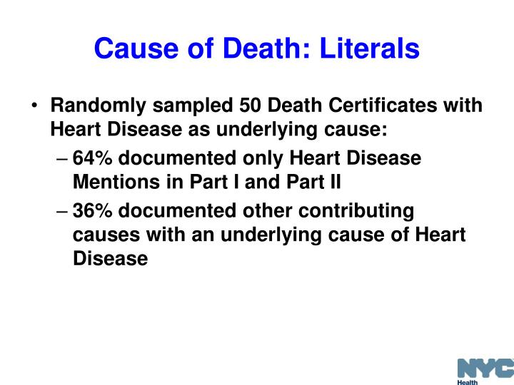 Cause of Death: Literals