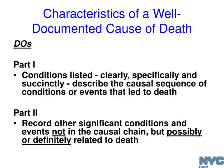 Characteristics of a Well-Documented Cause of Death