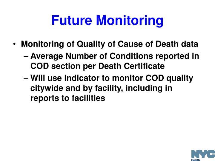 Future Monitoring
