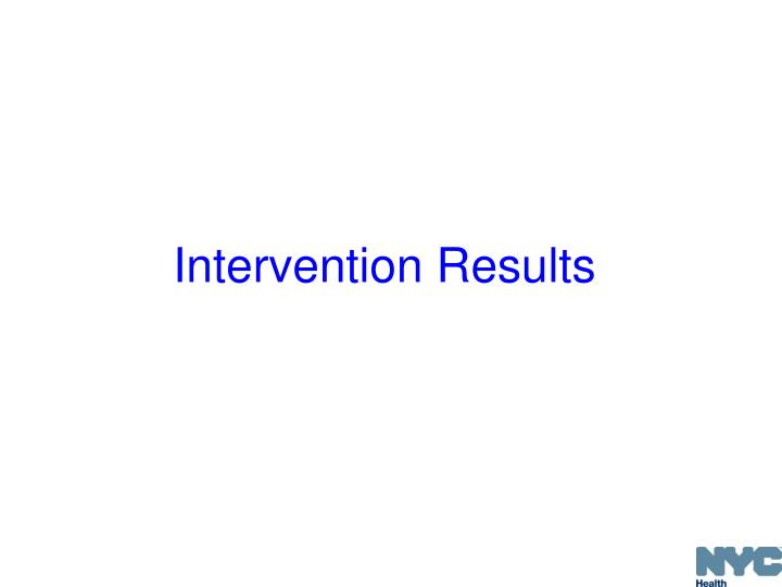 Intervention Results