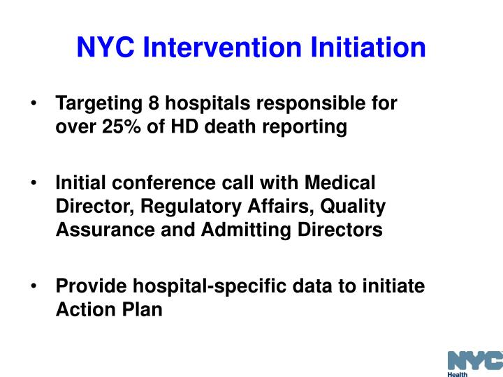 Targeting 8 hospitals responsible for over 25% of HD death reporting