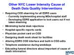 other nyc lower intensity cause of death data quality interventions