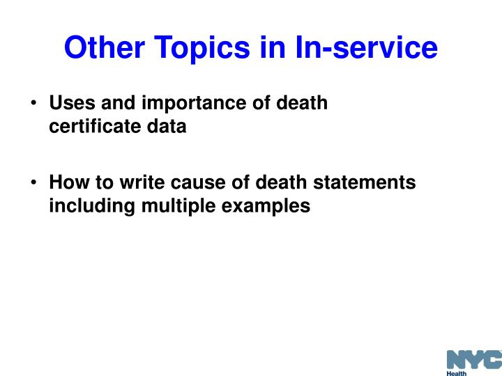 Other Topics in In-service