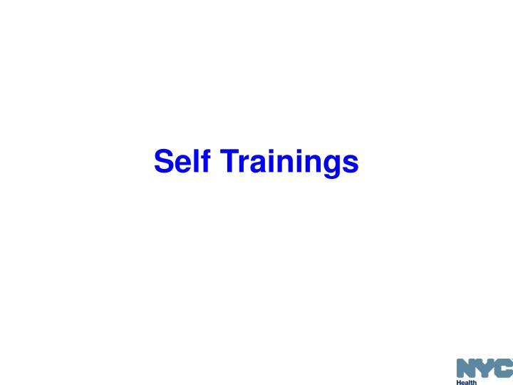 Self Trainings