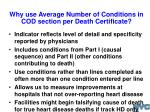 why use average number of conditions in cod section per death certificate