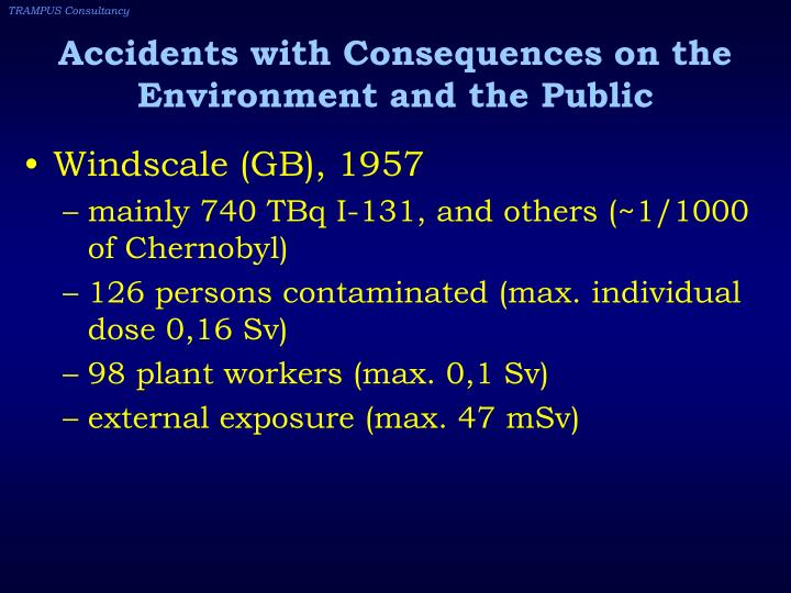 Accidents with Consequences on the Environment and the Public