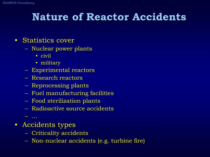 Nature of Reactor Accidents
