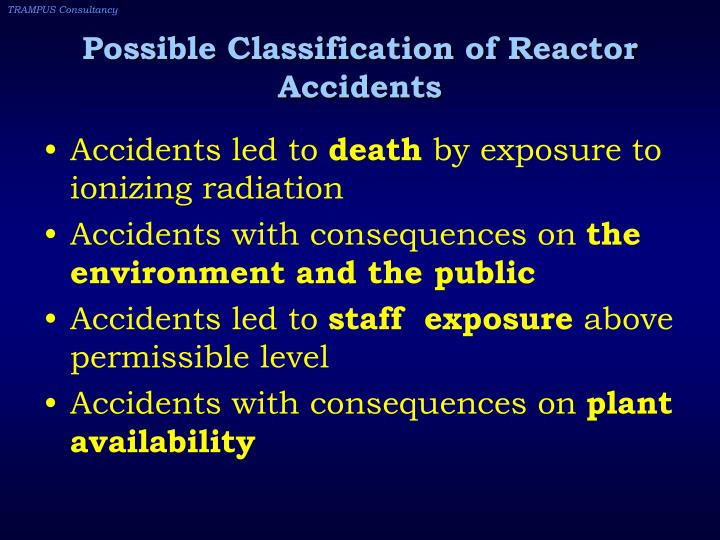Possible Classification of Reactor Accidents