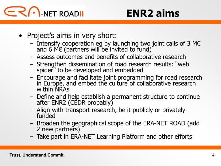 ENR2 aims