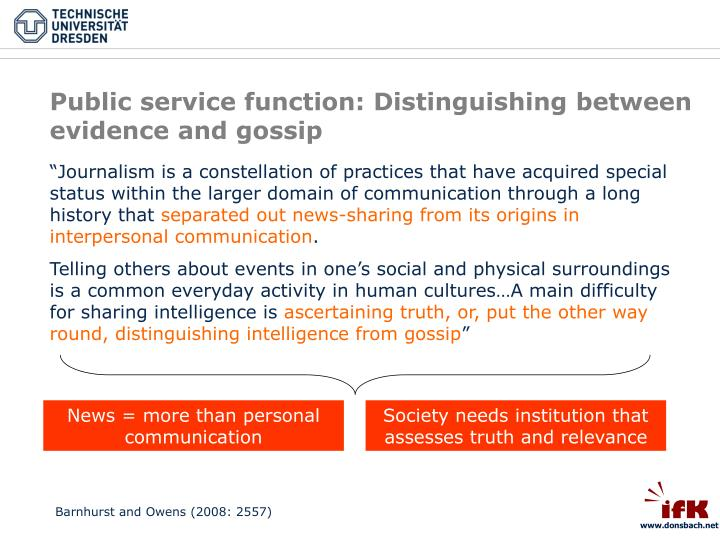 Public service function: Distinguishing between evidence and gossip
