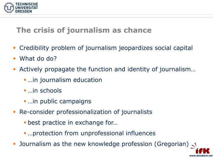 The crisis of journalism as chance