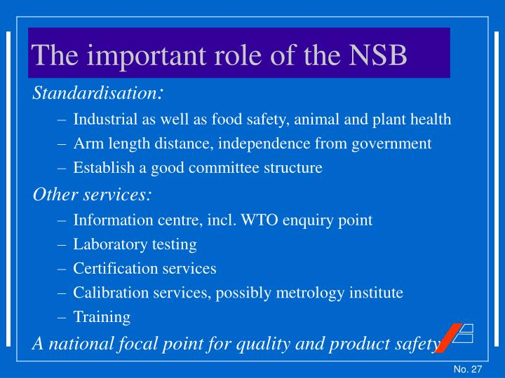 The important role of the NSB