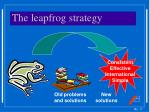 the leapfrog strategy
