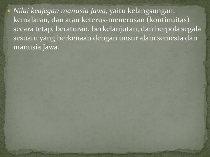 Nilai keajegan manusia Jawa,