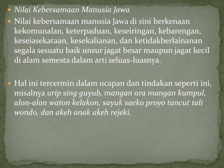 Nilai Kebersamaan Manusia Jawa