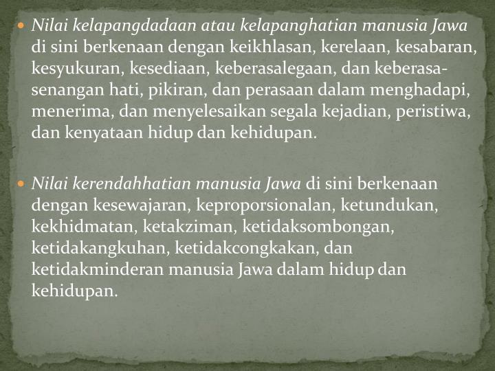 Nilai kelapangdadaan atau kelapanghatian manusia Jawa