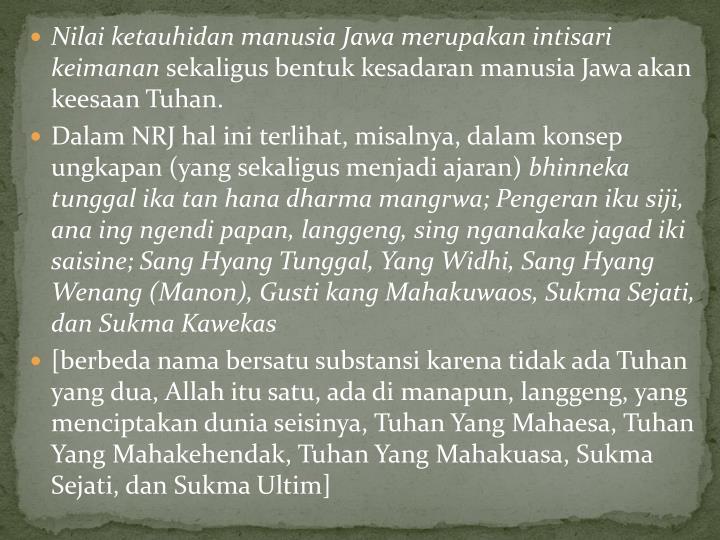 Nilai ketauhidan manusia Jawa merupakan intisari keimanan