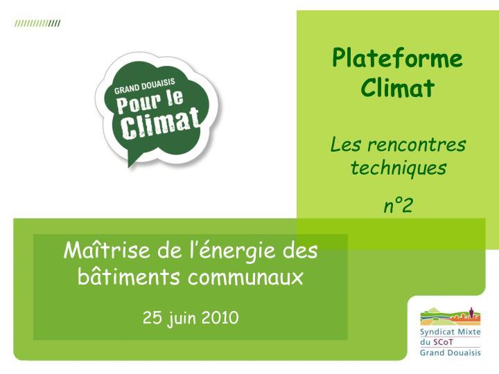 Plateforme Climat