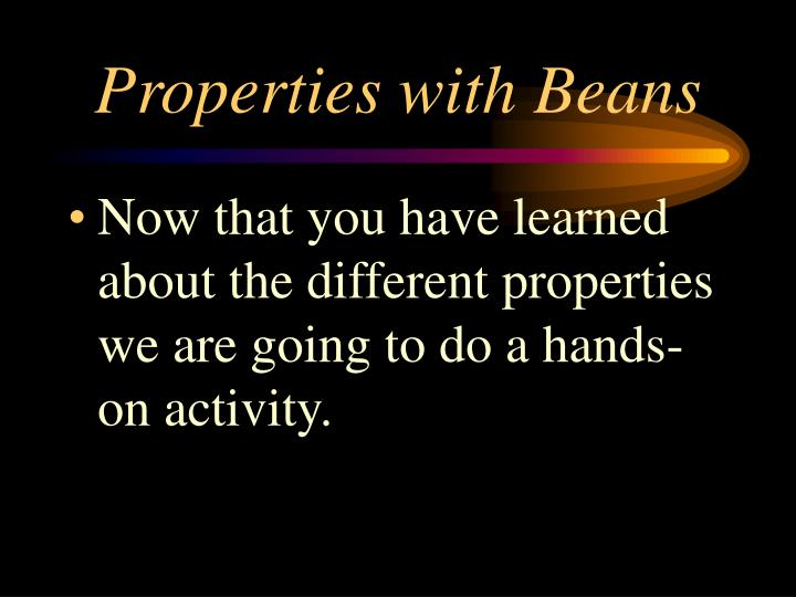 Properties with Beans