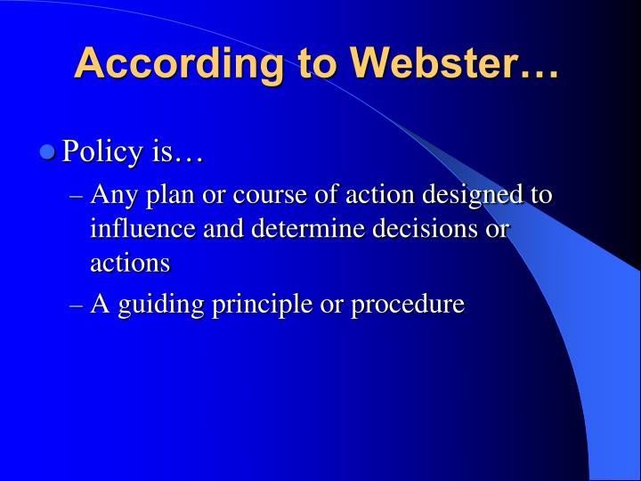 According to Webster…
