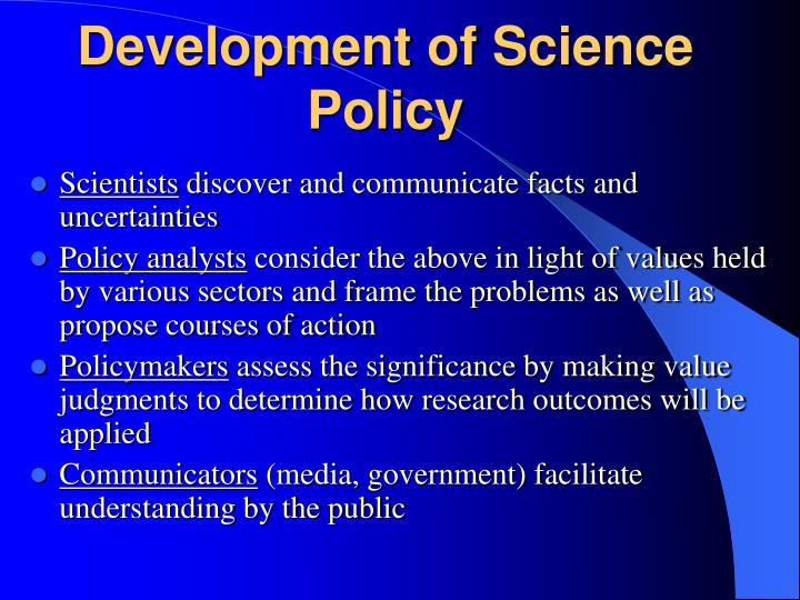 Development of Science Policy
