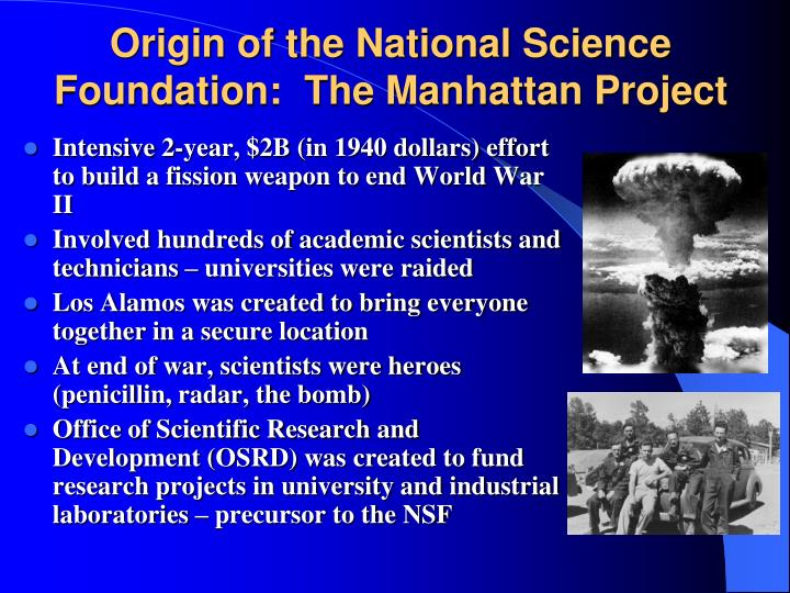 Origin of the National Science Foundation:  The Manhattan Project