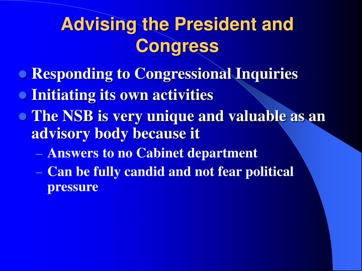 Advising the President and Congress