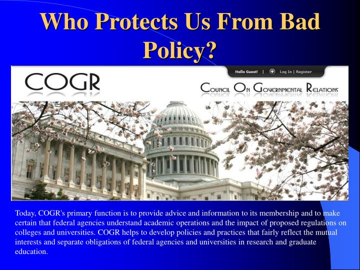 Who Protects Us From Bad Policy?