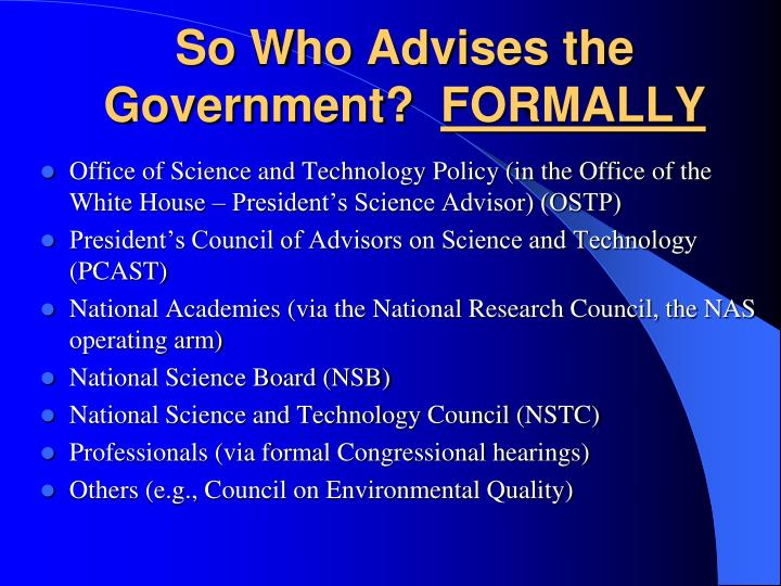 So Who Advises the Government?